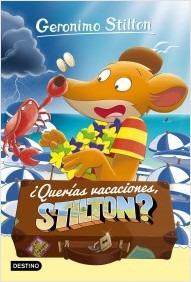 ¿Querías vacaciones, Stilton?
