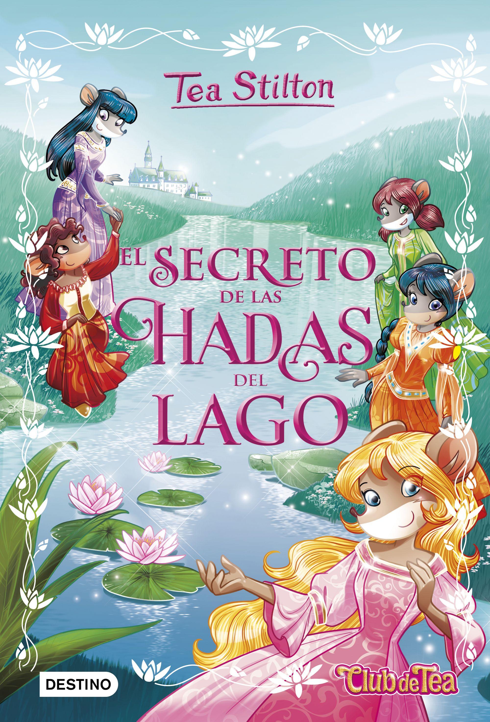 El secreto de las Hadas del Lago - Libros especiales Tea