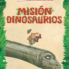 Misión Dinosaurios - ¡Lee un fragmento!