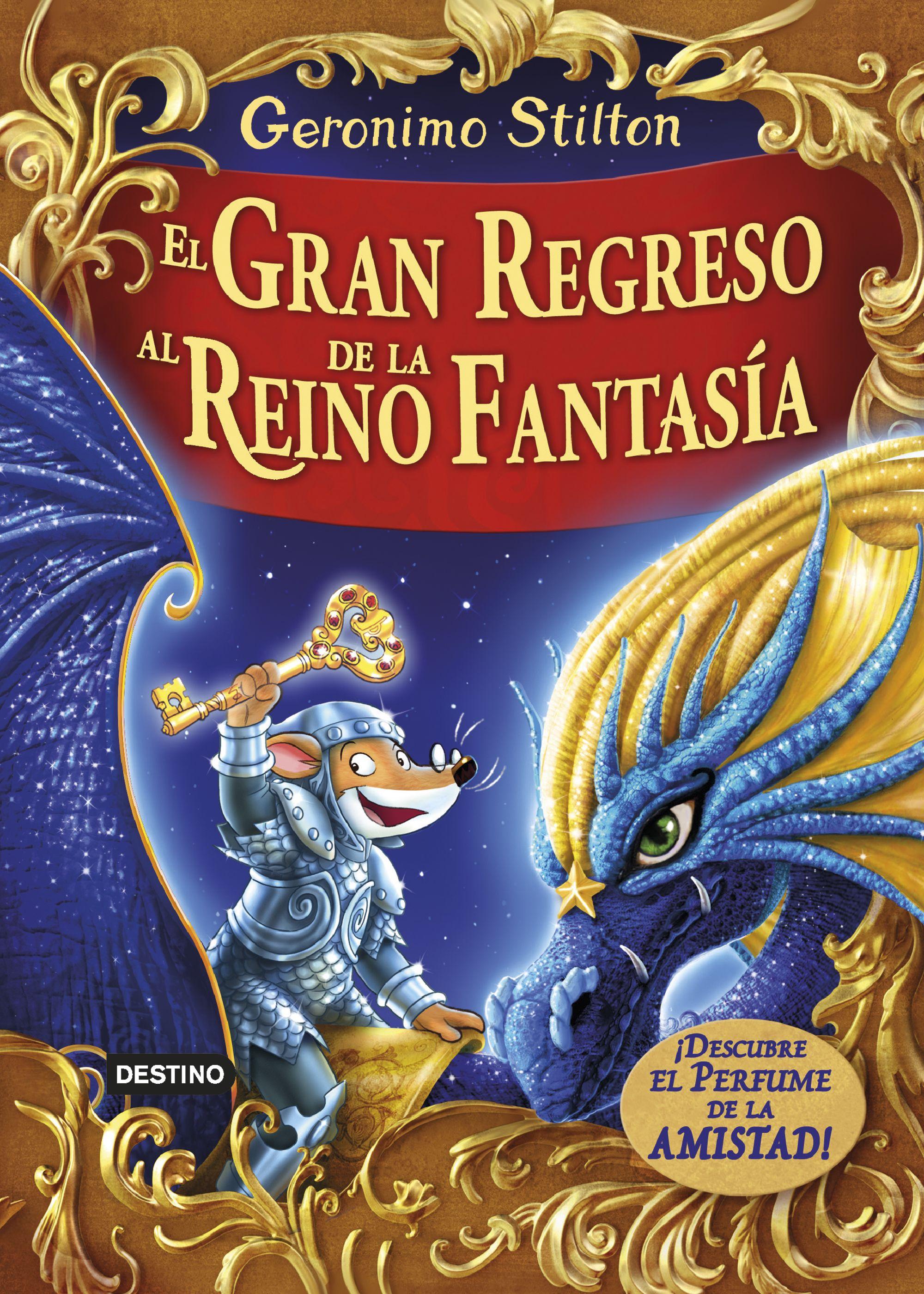 Gerónimo Stilton - ¡El gran regreso al Reino de la Fantasía!