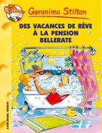 Des vacances de rêve à la pension Bellerate