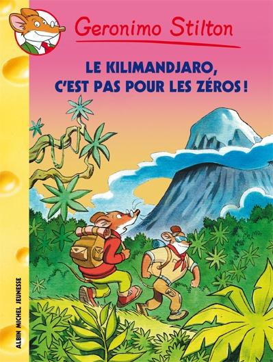 Le Kilimandjaro, c'est pas pour les zéros !