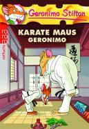 Karate Maus Geronimo (Band 11)