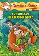 Supermaus Geronimo! (Band 27)