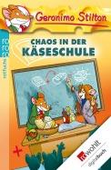 Chaos in der Käseschule (Band 8)