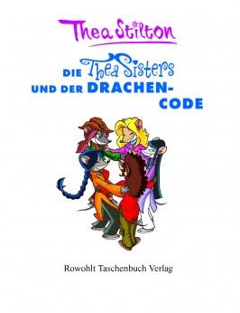 Die Thea Sisters und der Drachencode (Band 1)