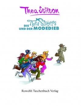 Die Thea Sisters und der Modedieb (Band 3)