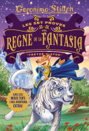 Les set proves del Regne de la Fantasia. Tretzè viatge