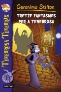 Tretze fantasmes per a Tenebrosa