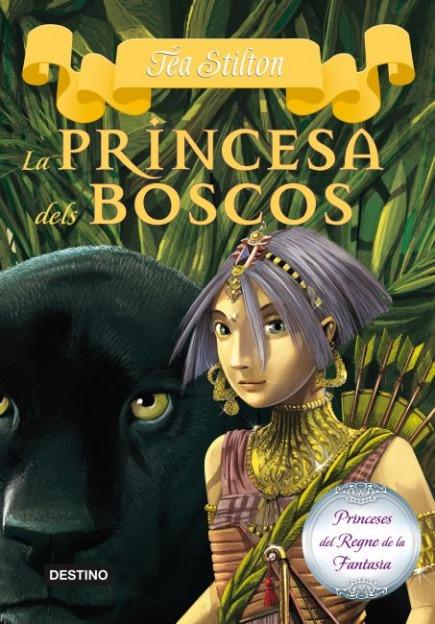 4. La princesa dels boscos