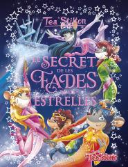 Tea Stilton acaba de publicar 'El secret de les Fades de les Estrelles'!