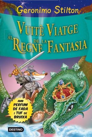 Demà es publica el Vuité Viatge al Regne de la Fantasia!