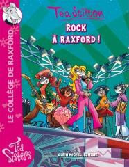 Rock à Raxford pour les Téa Sisters !
