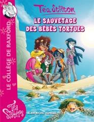 Le nouveau roman de Téa : Le sauvetage des bébés tortues !