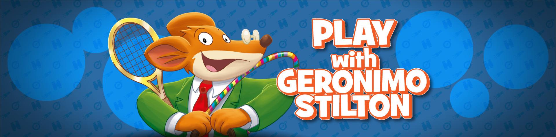 Play with Geronimo Stilton