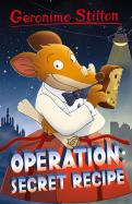Operation: Secret Recipe