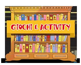 Giochi e activity