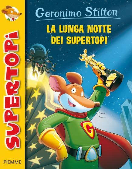 La lunga notte dei Supertopi