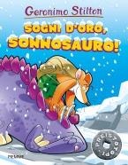 Sogni d'oro, Sonnosauro!