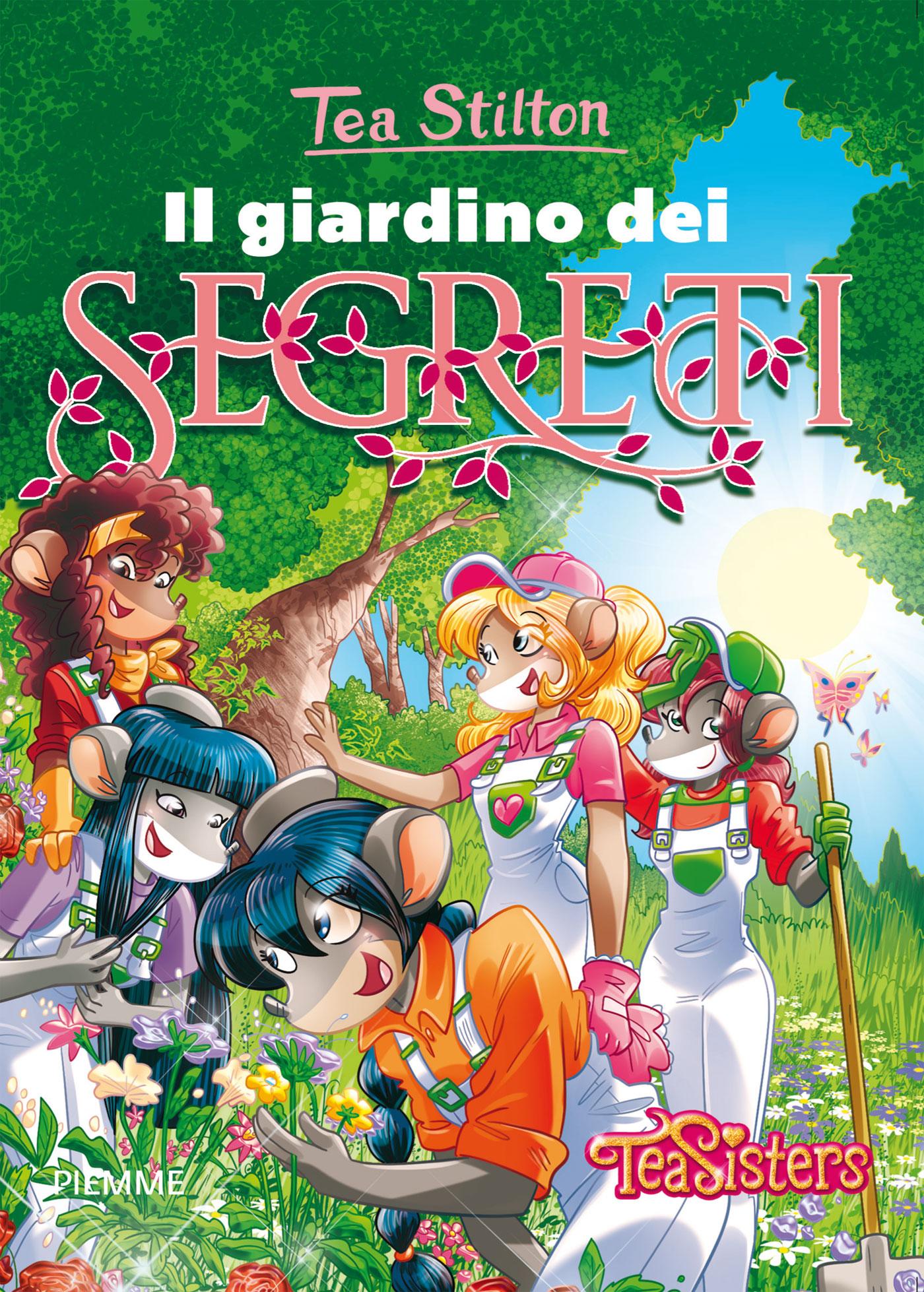 Vita al college il giardino dei segreti geronimo stilton - Il giardino dei fiori segreti ...