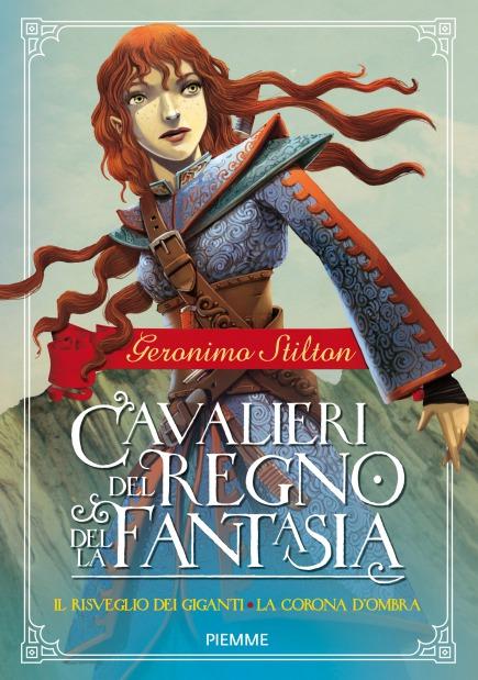 Cavalieri del Regno della Fantasia - Vol. 2