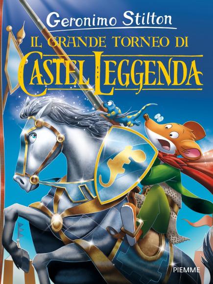 Il grande torneo di Castel Leggenda