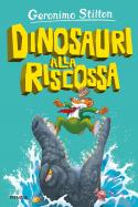 Dinosauri alla riscossa