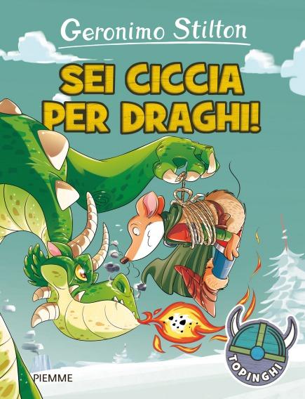 Sei ciccia per draghi!