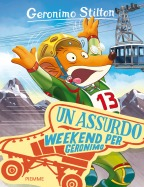Un assurdo weekend per Geronimo