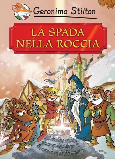 La spada nella roccia i grandi classici i libri di - Re artu ei cavalieri della tavola rotonda libro ...