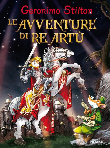 Grandi libri le avventure di re art geronimo stilton - Re artu ei cavalieri della tavola rotonda ...