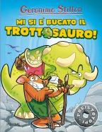 Mi si è bucato il trottosauro!