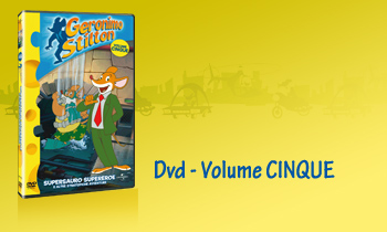 GERONIMO STILTON IN DVD - Volume CINQUE
