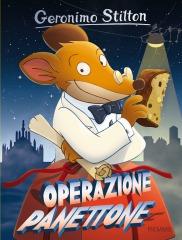 """Geronimo Stilton in Pelliccia e Baffi in """"Operazione Panettone"""""""