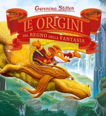 Alla scoperta delle Origini del Regno della Fantasia