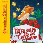 Audiobook - Tutta colpa di un caffè con panna