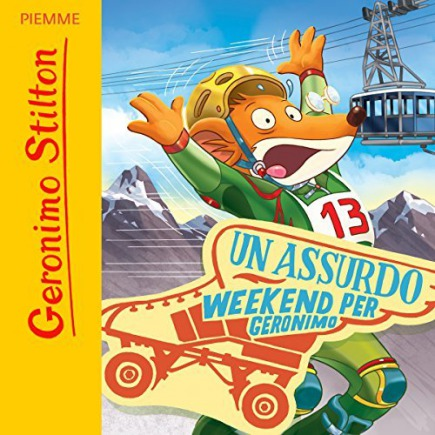 Audiobook - Un assurdo weekend per Geronimo