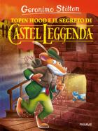 Topin Hood e il segreto di Castel Leggenda