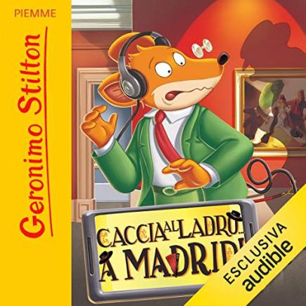 Audiobook - Caccia al ladro... a Madrid!