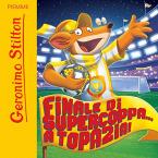 Audiobook - Finale di Supercoppa... A Topazia!