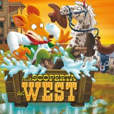 Alla scoperta del West - Sfoglialo in anteprima!