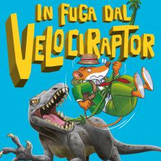 In fuga dal Velociraptor - leggi un estratto!