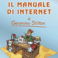 Il manuale di Internet di Geronimo Stilton!