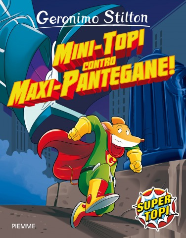 Mini-Topi contro Maxi-Pantegane