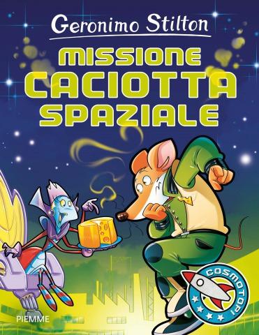 Missione caciotta spaziale: una nuova avventura per i Cosmotopi!