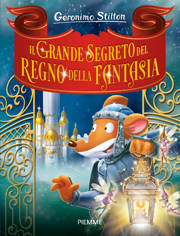 Il grande segreto del Regno della Fantasia: Topoblog ...