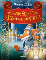 Il grande segreto del Regno della Fantasia