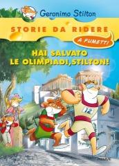 UNA NUOVA STORIE DA RIDERE A FUMETTI: Hai salvato le Olimpiadi, Stilton!