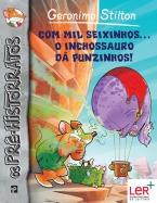 Com Mil Seixinhos... O Inchossauro dá Punzinhos!