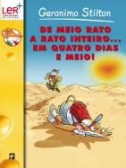 De Meio Rato a Rato Inteiro... em Quatro Dias e Meio!